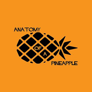 Anatomy of a Pineapple by eldram
