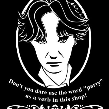 Bernard Black - Party as a Verb Quote by McPod