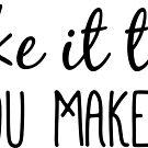 Fake it till you make it motivation by Magda Hanak