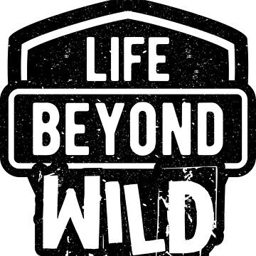 Life Beyond Wild by offroadstyles