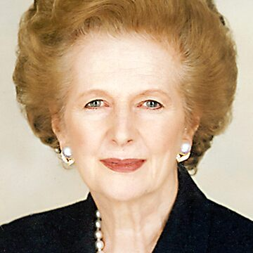 """Margaret Thatcher. """"The 'Iron Lady'"""" by TOMSREDBUBBLE"""