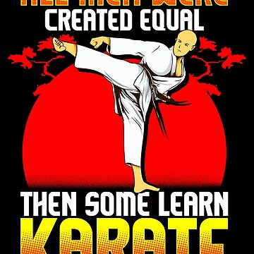 Karate Funny For Men by Pixelofart