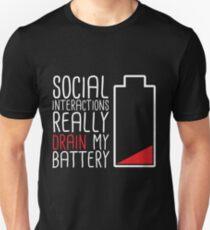 Social Interactions Really Drain My Battery - Black T-Shirt
