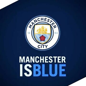 """ MANCHESTER IS BLUE "" by namdar"