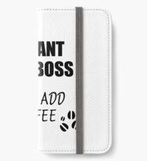 Lady Boss Instant Just Add Coffee Funny Gift Idea for Coworker Present Workplace Joke Office iPhone Flip-Case/Hülle/Skin