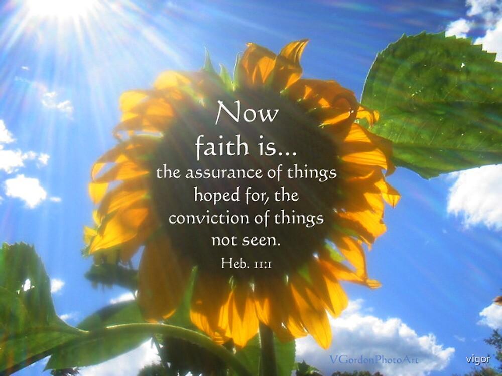 Faith Is... by vigor