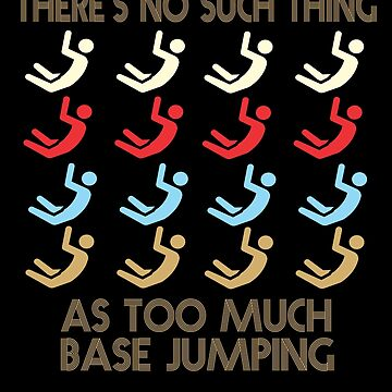 Base Jumping Retro Vintage 1970's Style by funnyguy