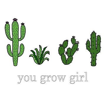 you grow girl by daisy-sock