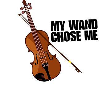 Violin Player Gift - My Wand Chose Me by dmanalili