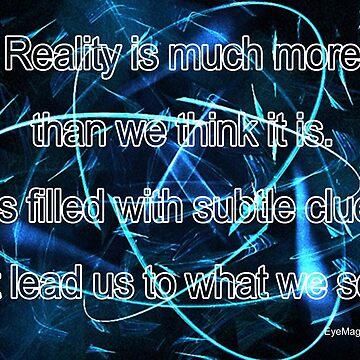 What We Seek by EyeMagined