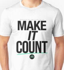 Make It Count (Black) Unisex T-Shirt