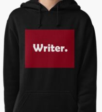Writer Shirt and Products Pullover Hoodie