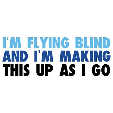 DEH: I'm flying blind and I'm making this up as I go by broadway-island