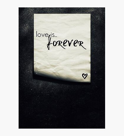 forever... Photographic Print