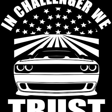 IN CHALLENGER WE TRUST by CUTOCARS