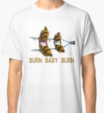 Burn, Baby Burn T-Shirt Classic T-Shirt