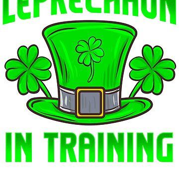 Leprechaun In Training Saint Patricks Day T-Shirt by ginzburgpress