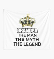 Grandpa Man Myth Legend Grandpa Gifts for Christmas, Father Day and Birthday Wall Tapestry