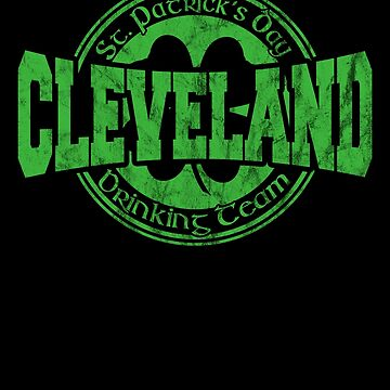 Funny St. Patrick's Day Cleveland Drinking Team TShirt by fermo