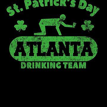 Funny St. Patrick's Day Atlanta Drinking Team T-Shirt by fermo