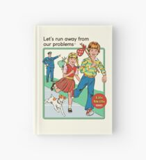 Let's Run Away Hardcover Journal