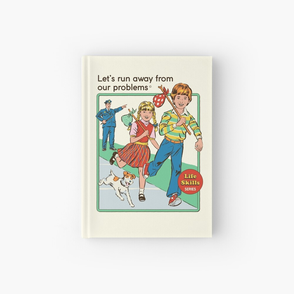 Let's Run Away Hardcover Journal