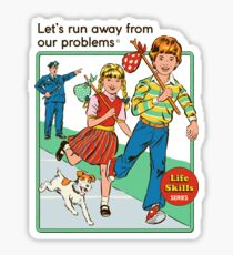 Let's Run Away Sticker