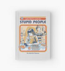 Ein Heilmittel für dumme Leute Notizbuch