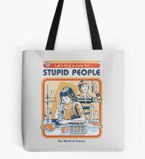 Bolsa de tela Una cura para la gente estúpida