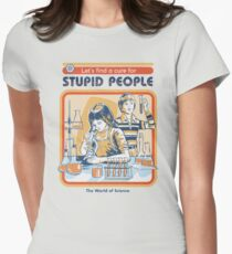 Camiseta entallada Una cura para la gente estúpida