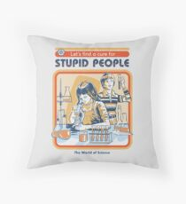 A Cure For Stupid People Floor Pillow