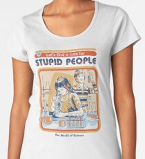 A Cure For Stupid People Women's Premium T-Shirt