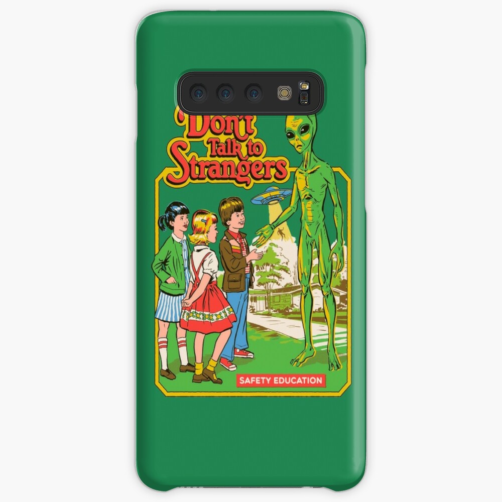 Don't Talk To Strangers Cases & Skins for Samsung Galaxy