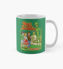 Don't Talk To Strangers Classic Mug