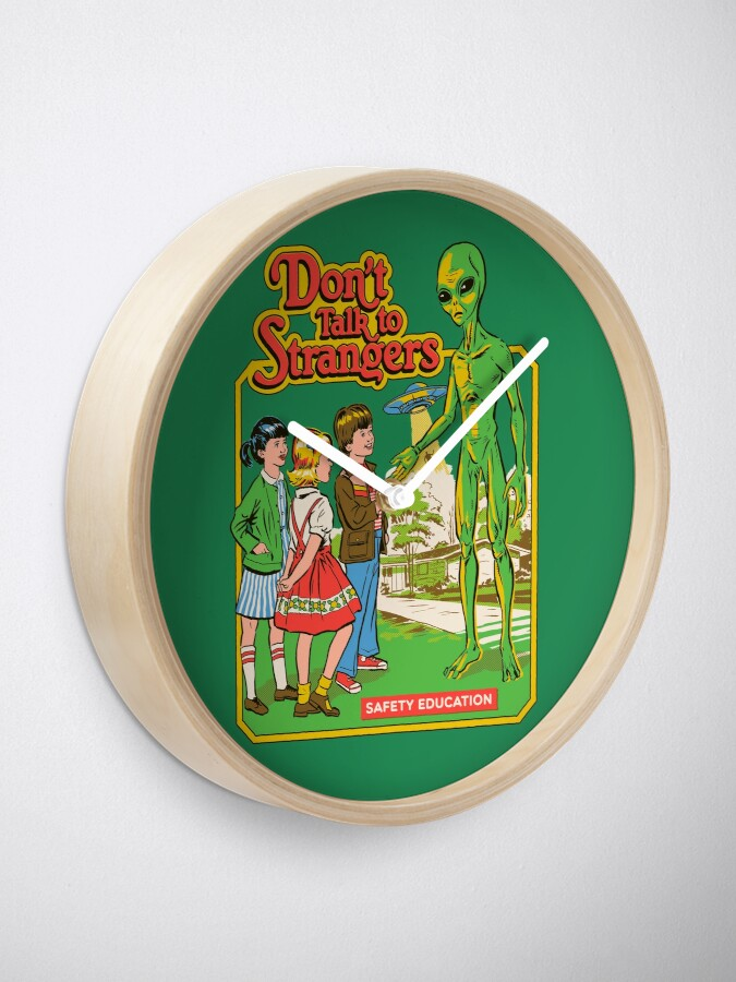 Alternate view of Don't Talk To Strangers Clock