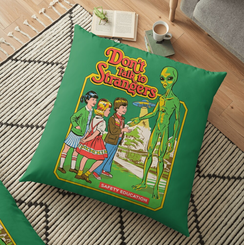 Don't Talk To Strangers Floor Pillow