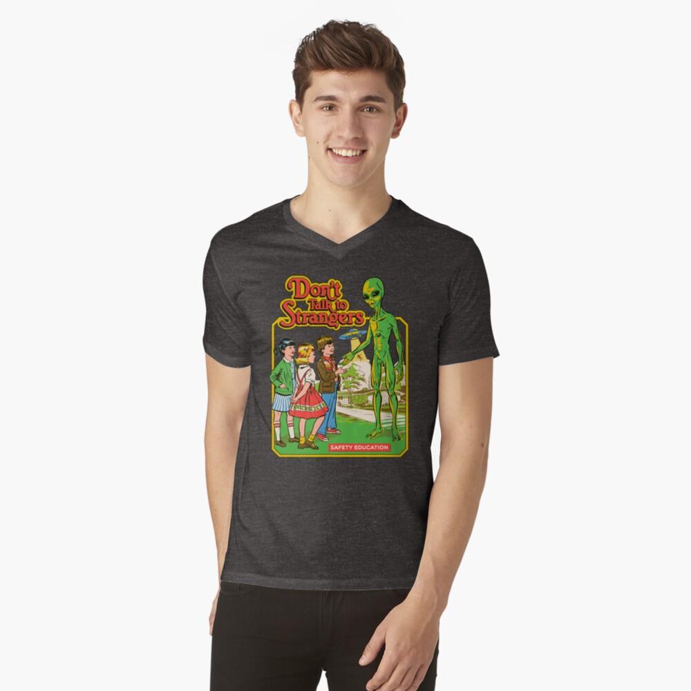 Don't Talk To Strangers V-Neck T-Shirt