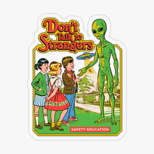 Don't Talk To Strangers Transparent Sticker