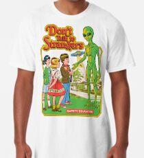 Don't Talk To Strangers Long T-Shirt