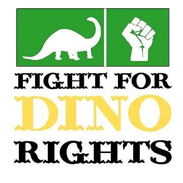 Fight For Dino Rights by birdeyes