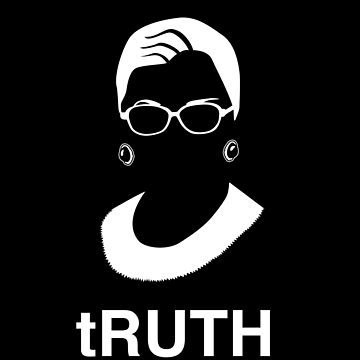 tRUTH RBG Ruth Bader Ginsburg by japdua