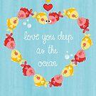love you deep as the ocean by Angela Sbandelli