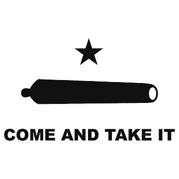Gonzales Come and Take It (Black) by MillSociety