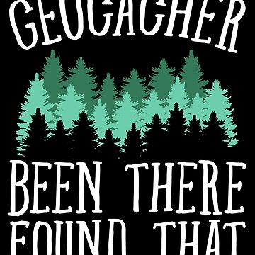 Geocacher been there found that - Geocache by alexmichel