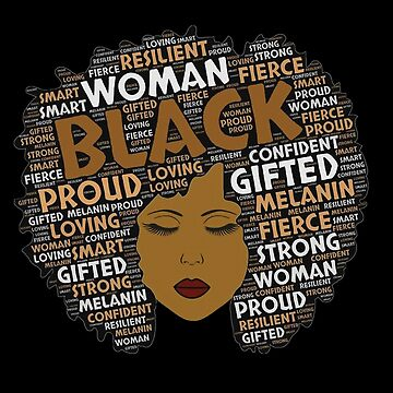 Afro Word Art Hair African American Gift Retro Black History Woman T-Shirt  by KhushbooLohia