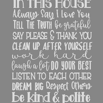motivation  in this house inspire home family design gift by LGamble12345