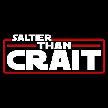 Saltier Than Crait  by mBshirts