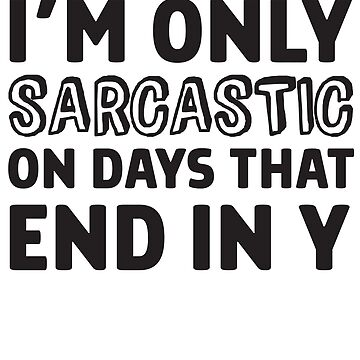 Daily sarcasm by artack