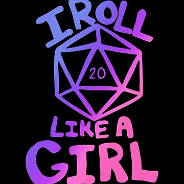 I roll like a girl  by Boogiemonst