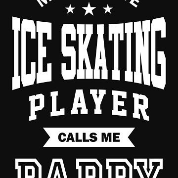 My favorite Ice Skating Player Calls Me Pappy by cidolopez